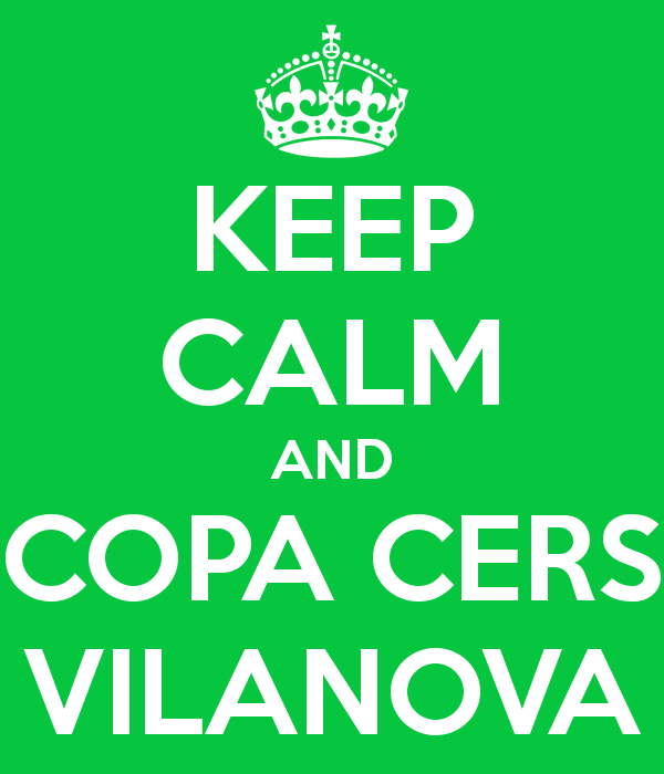 keep-calm-and-copa-cers-vilanova-2